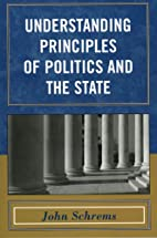 Understanding Principles of Politics and the…