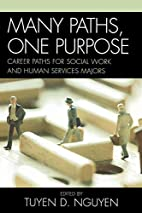 Many Paths, One Purpose: Career Choices for…