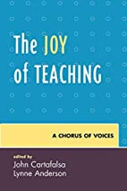 The Joy of Teaching: A Chorus of Voices by…