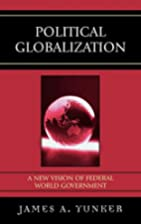 Political Globalization: A New Vision of…