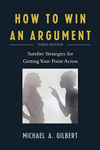 how-to-win-an-argument-surefire-strategies-for-getting-your-point-across