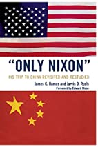 'Only Nixon': His Trip to China Revisited…