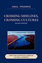 Crossing Sidelines, Crossing Cultures: Sport…