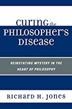 Curing the Philosopher's Disease:…