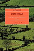 Ireland's Great Hunger: Relief,…