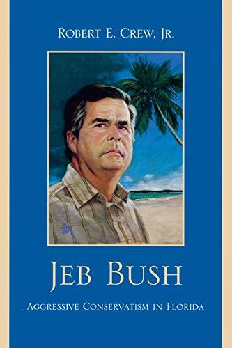 jeb-bush-aggressive-conservatism-in-florida