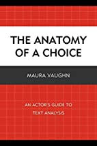 The Anatomy of a Choice: An Actor's…