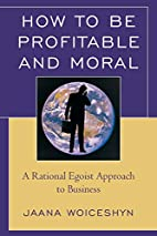How to be Profitable and Moral: A Rational…