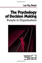 The psychology of decision making : people…