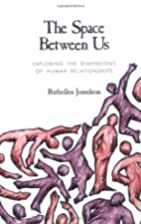 The space between us : exploring the…