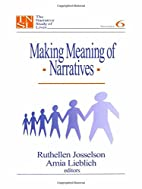 Making Meaning of Narratives (The Narrative…