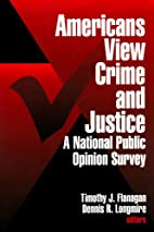 Americans view crime and justice : a…