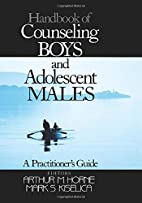 Handbook of Counseling Boys and Adolescent…