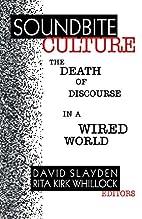 Soundbite Culture: The Death of Discourse in…