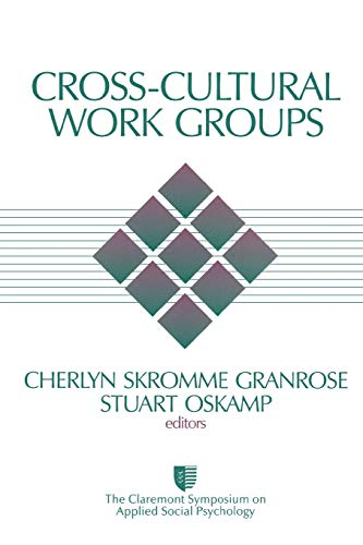 cross-cultural-work-groups-claremont-symposium-on-applied-social-psychology