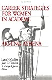 Chrisler, Joan C.: Career Strategies for Women Academics: Arming Athena