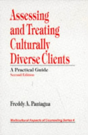 assessing-and-treating-culturally-diverse-clients-a-practical-guide-multicultural-aspects-of-counseling