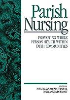 Parish Nursing: Promoting Whole Person…