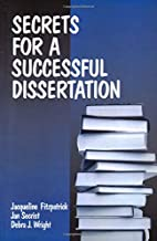 Secrets for a Successful Dissertation by…
