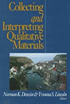 Collecting and Interpreting Qualitative…