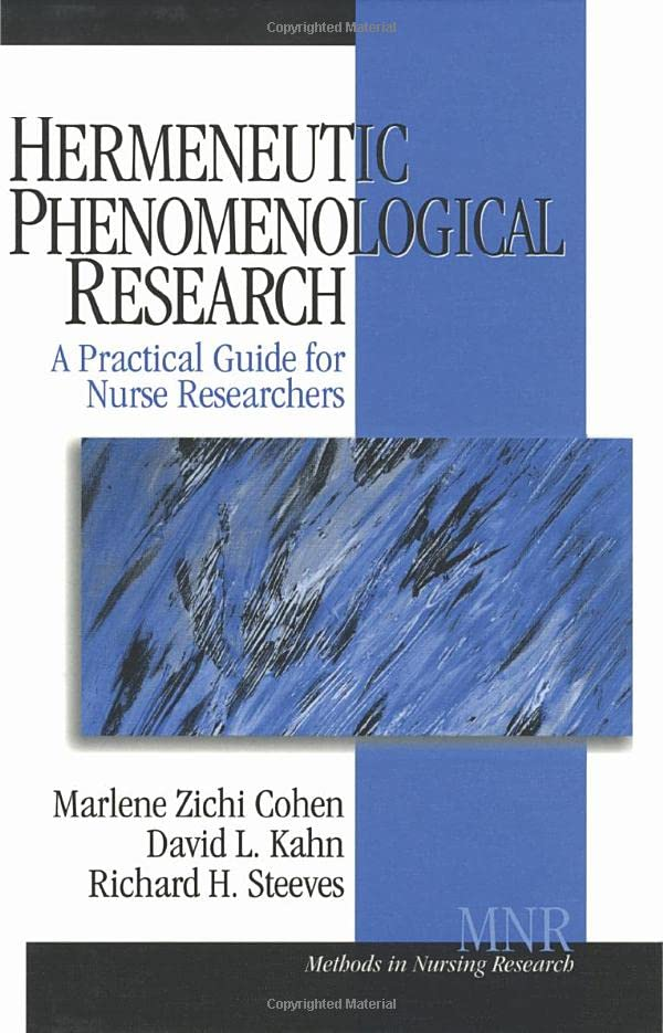 hermeneutic-phenomenological-research-a-practical-guide-for-nurse-researchers-methods-in-nursing-research