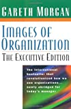 Morgan, Gareth: Images of Organization