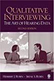 Rubin, Herbert J.: Qualitative Interviewing: The Art of Hearing Data