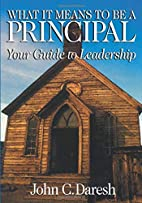 What It Means to Be a Principal : Your Guide…
