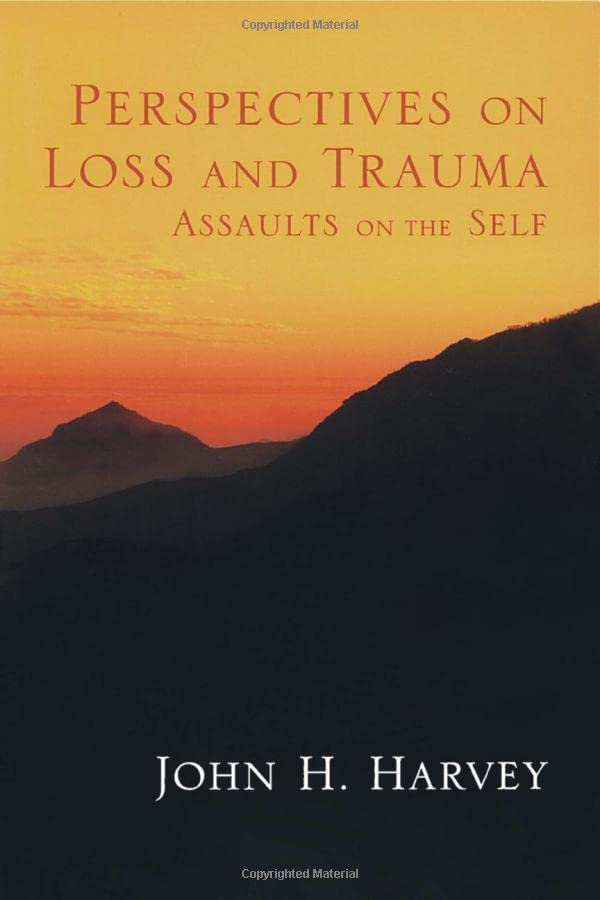 perspectives-on-loss-and-trauma-assaults-on-the-self
