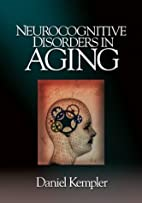 Neurocognitive Disorders in Aging by Daniel…