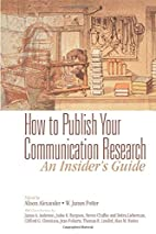 How to Publish Your Communication Research:…