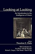 Looking at Looking: An Introduction to the…