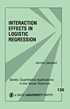 Interaction Effects in Logistic Regression…