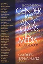 Gender, Race, and Class in Media: A&hellip;
