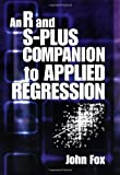 John Fox: An R and S-Plus Companion to Applied Regression
