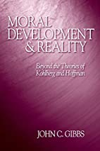 Moral Development and Reality: Beyond the…