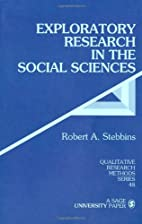 Exploratory Research in the Social Sciences…