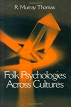 Folk Psychologies Across Cultures by R.…