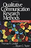 Lindlof, Thomas R.: Qualitative Communication Research Methods