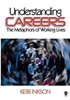 Understanding Careers: The Metaphors of…