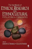 Trimble, Joseph E. (Everett): The Handbook of Ethical Research with Ethnocultural Populations and Communities