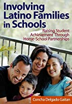 Involving Latino Families in Schools :…