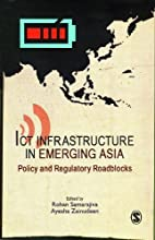 ICT Infrastructure in Emerging Asia: Policy…