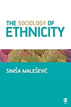 The Sociology of Ethnicity by Sinisa…