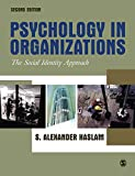 Haslam, S. Alexander: Psychology in Organizations: The Social Identity Approach