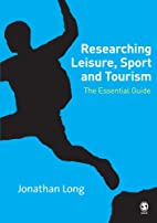 Researching Leisure, Sport and Tourism: The…
