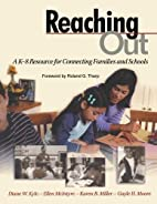 Reaching Out: A K-8 Resource for Connecting…