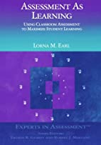 Assessment As Learning: Using Classroom…