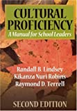 Lindsey, Randall B.: Cultural Proficiency:  A Manual for School Leaders Second Edition