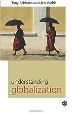 Understanding Globalization by Tony Schirato